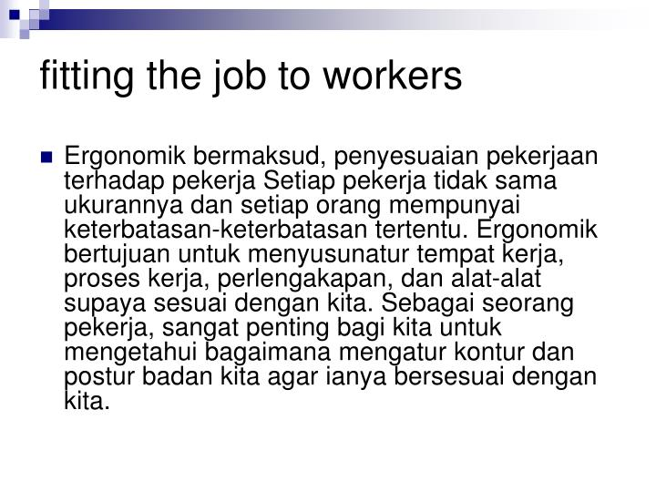 fitting the job to workers
