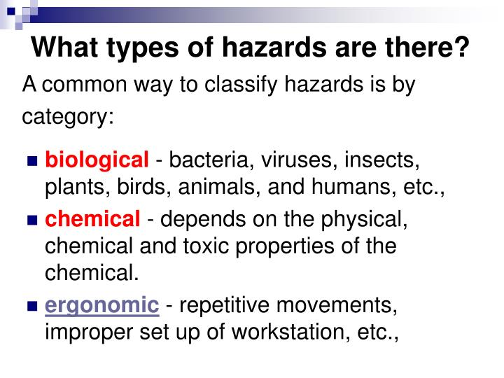 What types of hazards are there?