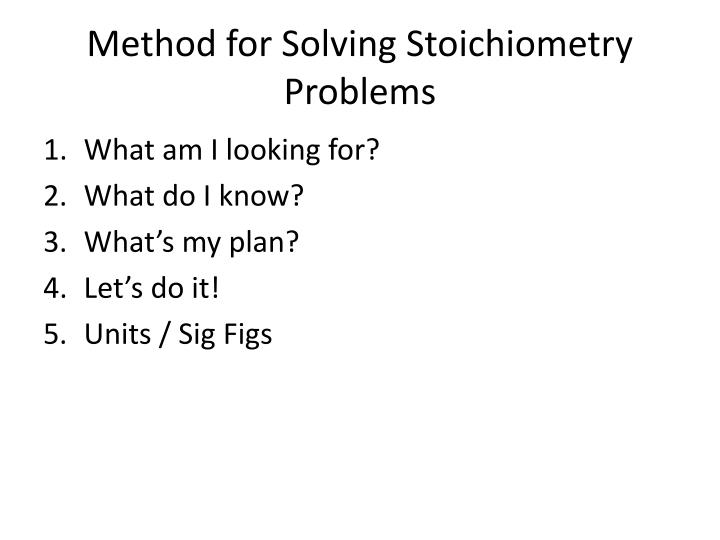 Method for Solving Stoichiometry Problems