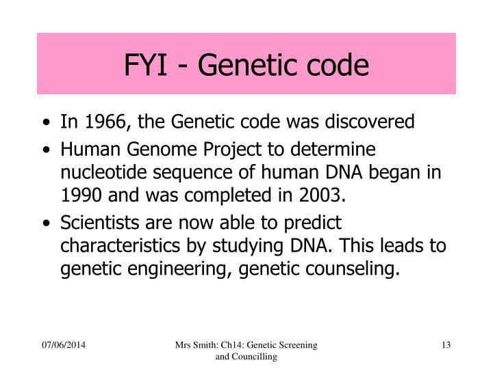 FYI - Genetic code