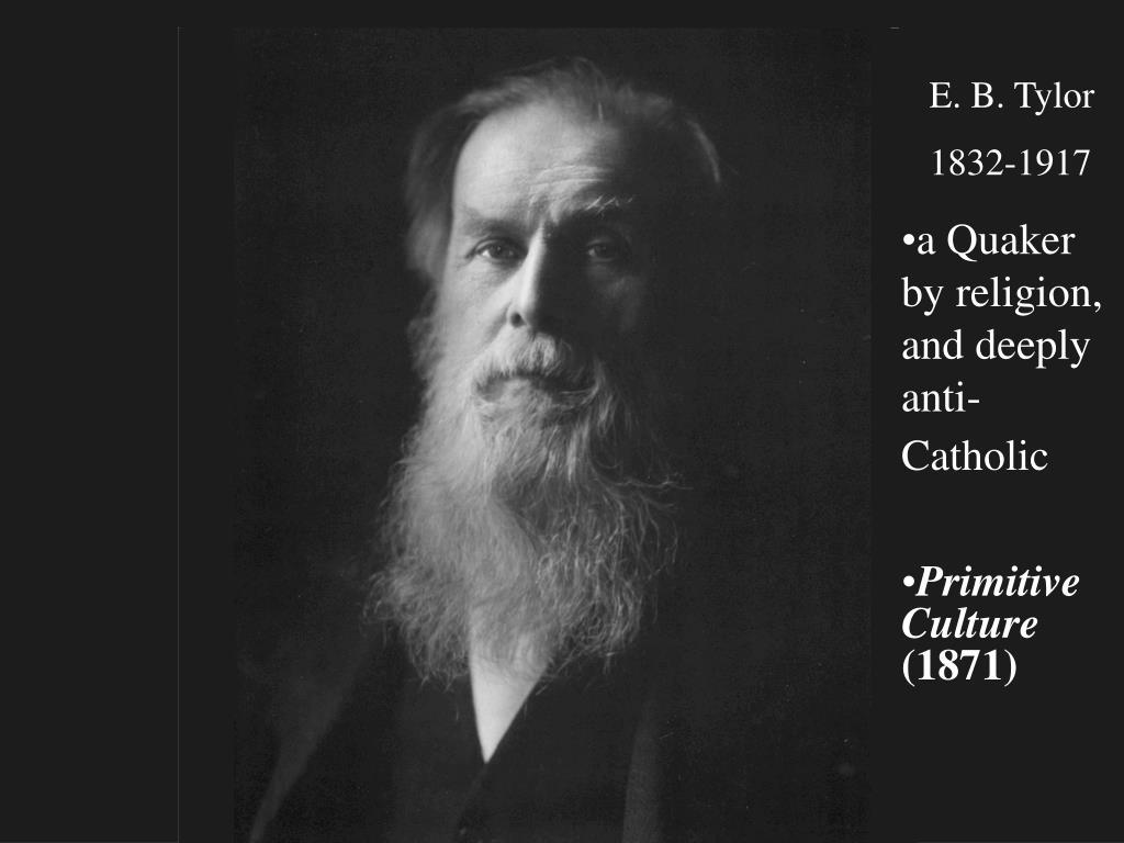 E. B. Tylor
