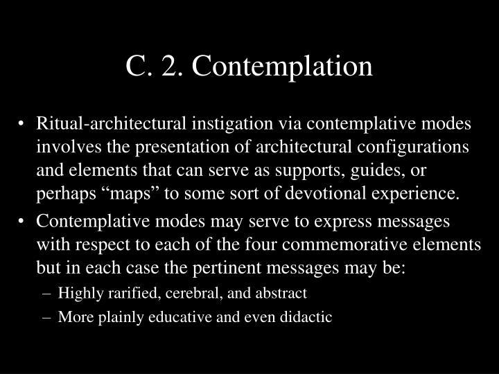 C. 2. Contemplation