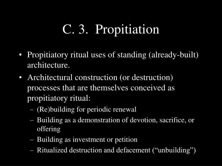 C. 3.  Propitiation