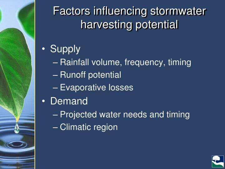 Factors influencing stormwater harvesting potential