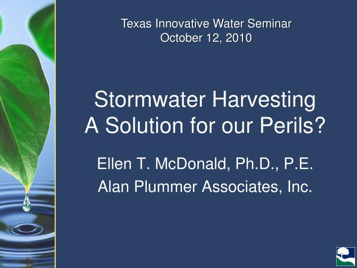 Stormwater harvesting a solution for our perils