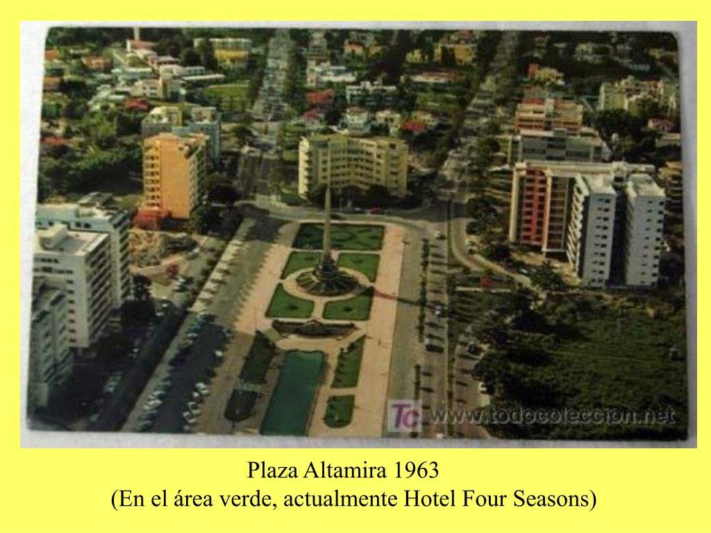 Plaza Altamira 1963