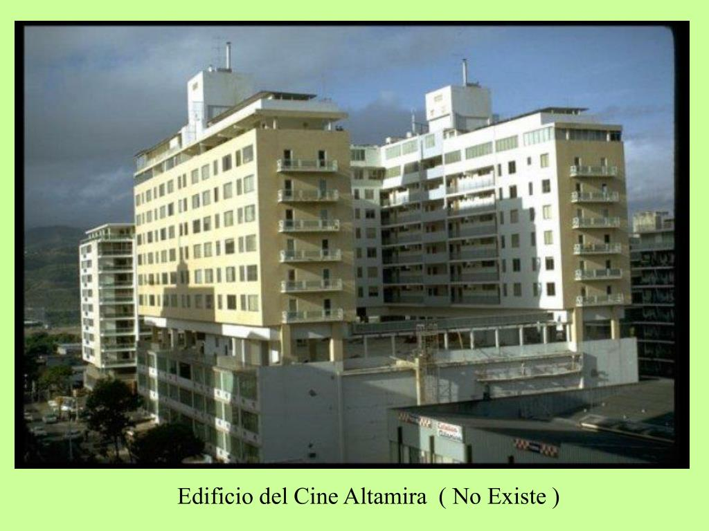 Edificio del Cine Altamira  ( No Existe )