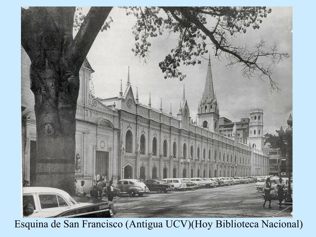 Esquina de San Francisco (Antigua UCV)(Hoy Biblioteca Nacional)