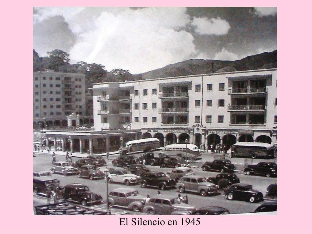 El Silencio en 1945