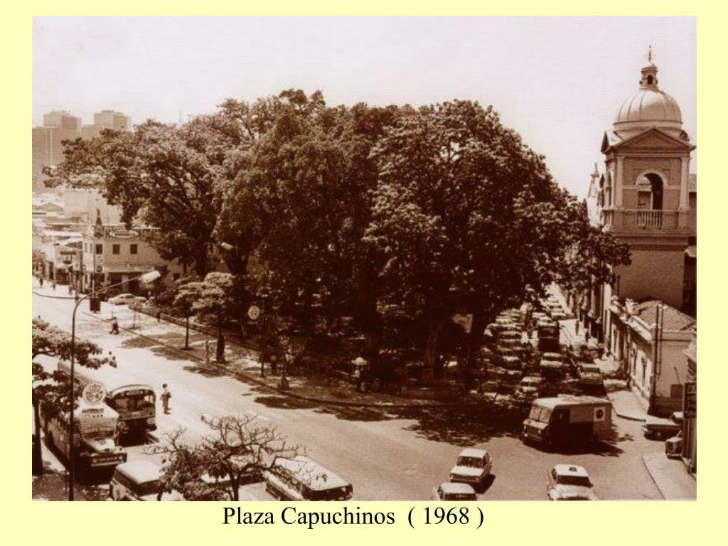 Plaza Capuchinos  ( 1968 )