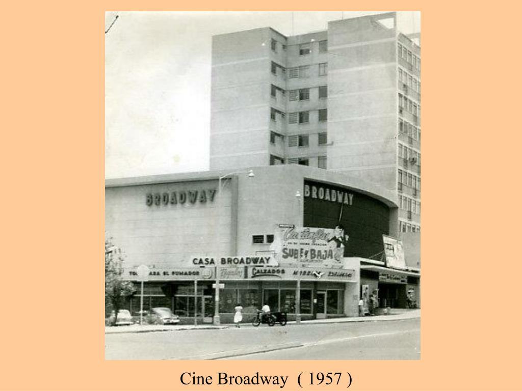 Cine Broadway  ( 1957 )