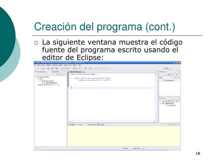 Creación del programa (cont.)