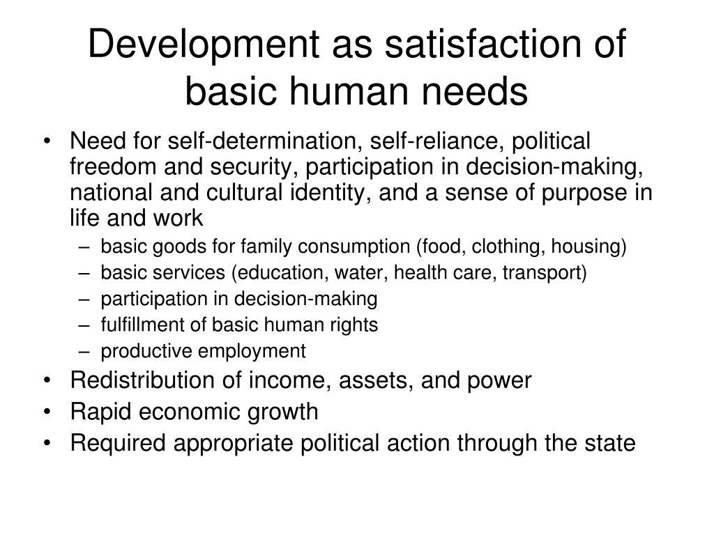 Development as satisfaction of basic human needs