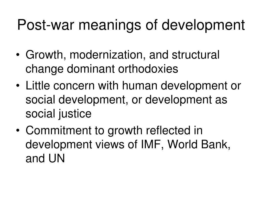 Post-war meanings of development
