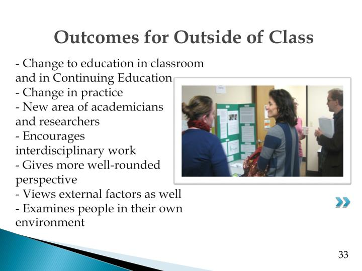 - Change to education in classroom and in Continuing Education