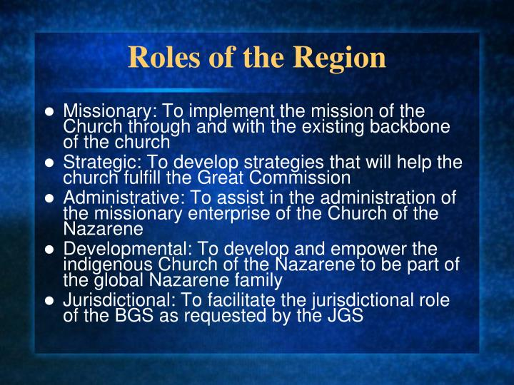 Roles of the Region