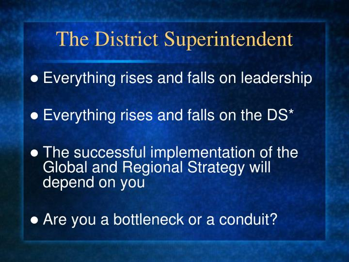 The District Superintendent