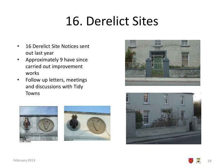 16. Derelict Sites