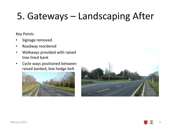 5. Gateways – Landscaping After