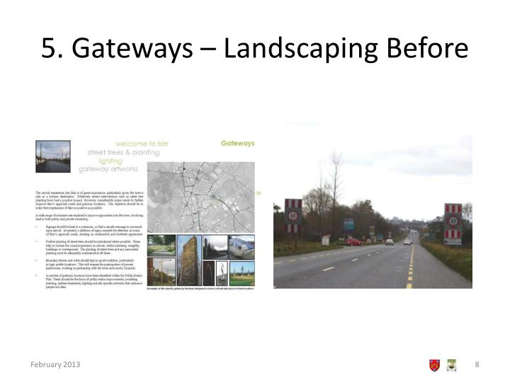 5. Gateways – Landscaping Before