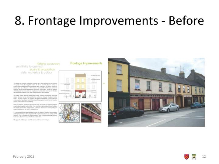 8. Frontage Improvements - Before