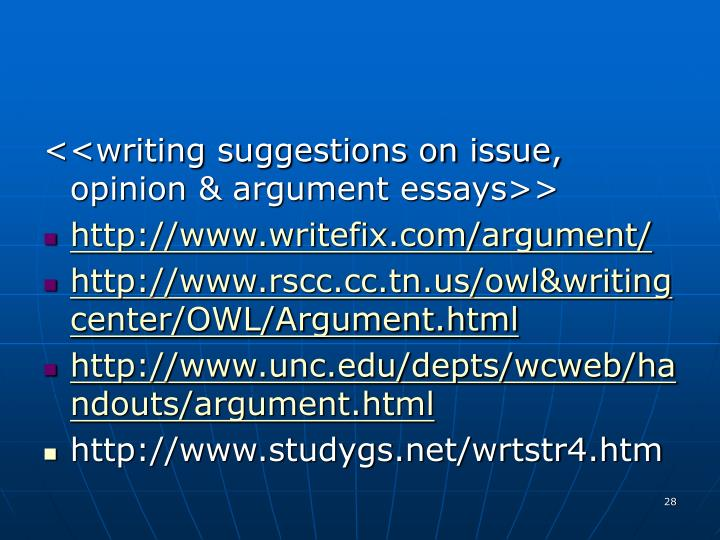 <<writing suggestions on issue, opinion & argument essays>>