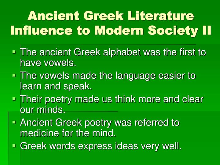 greek influence on the modern day By:mariah meisenheimer greek and roman influence 1st greek influence for us that is a medicine that hospitals use to calm patients down but for the greeks that was the name of the.