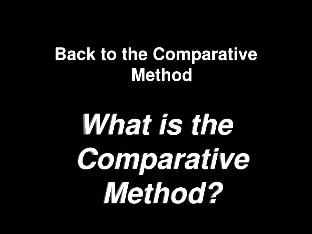 Back to the Comparative Method
