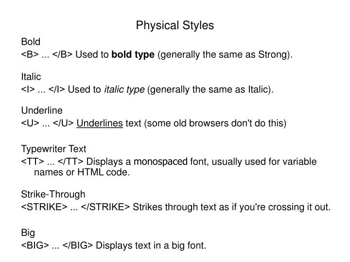 Physical Styles