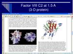 factor viii c2 at 1 5 a 3 d protein