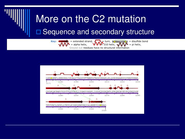 More on the C2 mutation