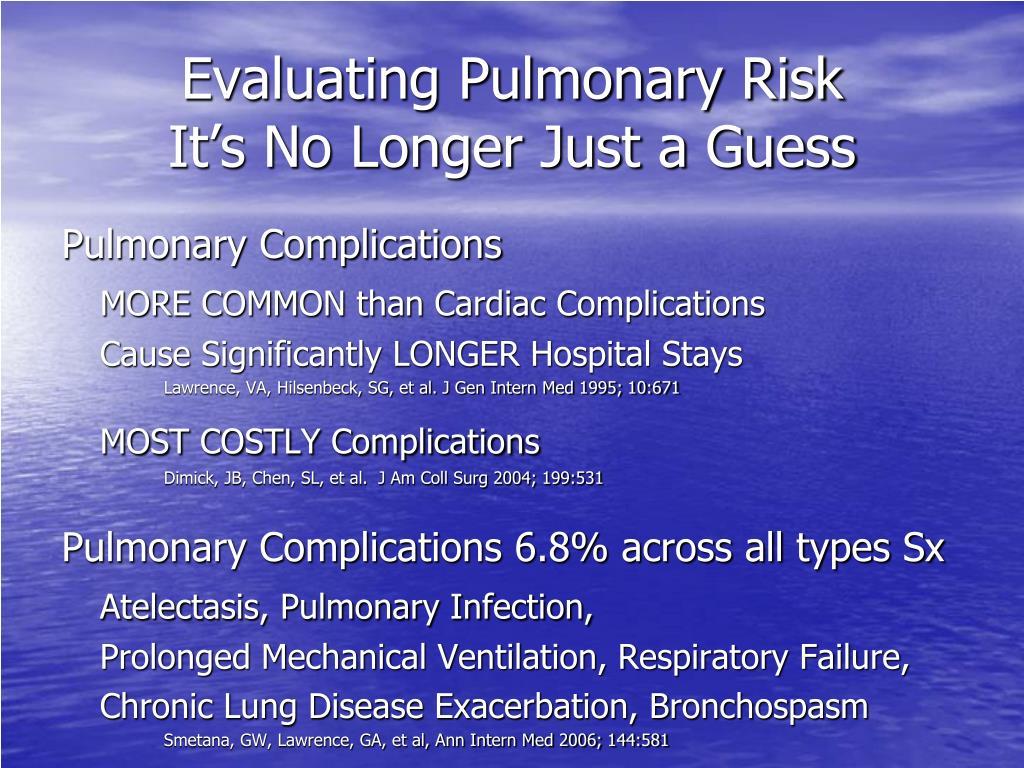 Evaluating Pulmonary Risk