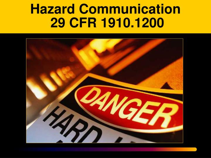 Hazard communication 29 cfr 1910 1200