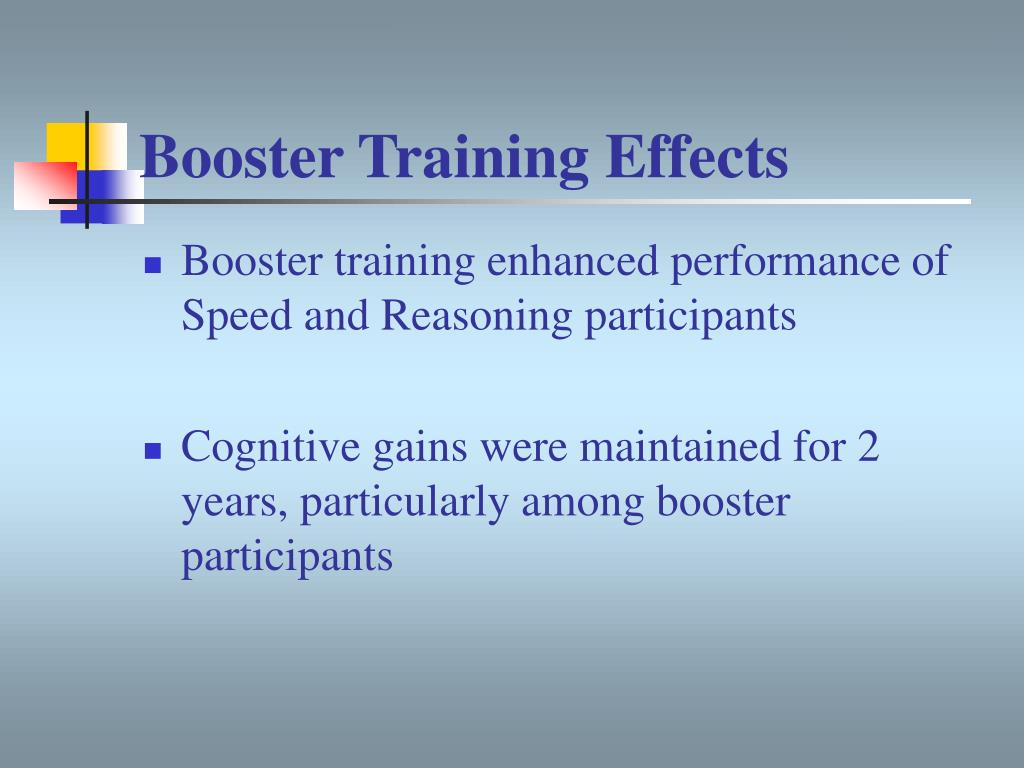 Booster Training Effects