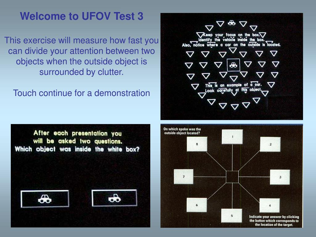 Welcome to UFOV Test 3