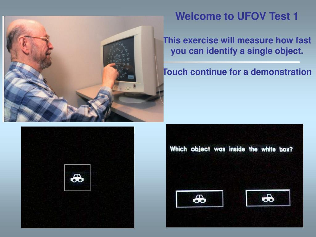 Welcome to UFOV Test 1