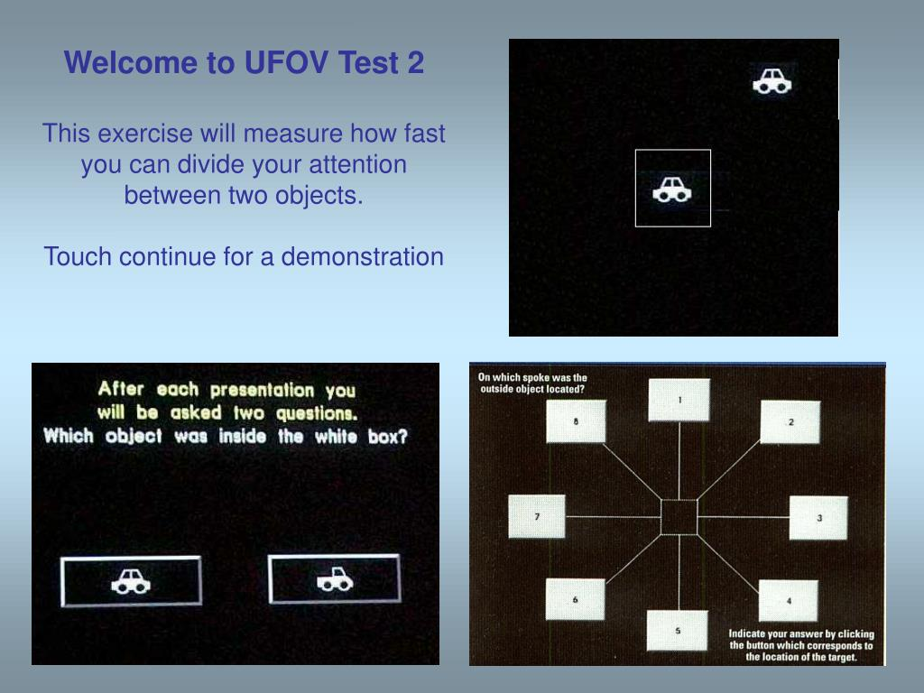Welcome to UFOV Test 2