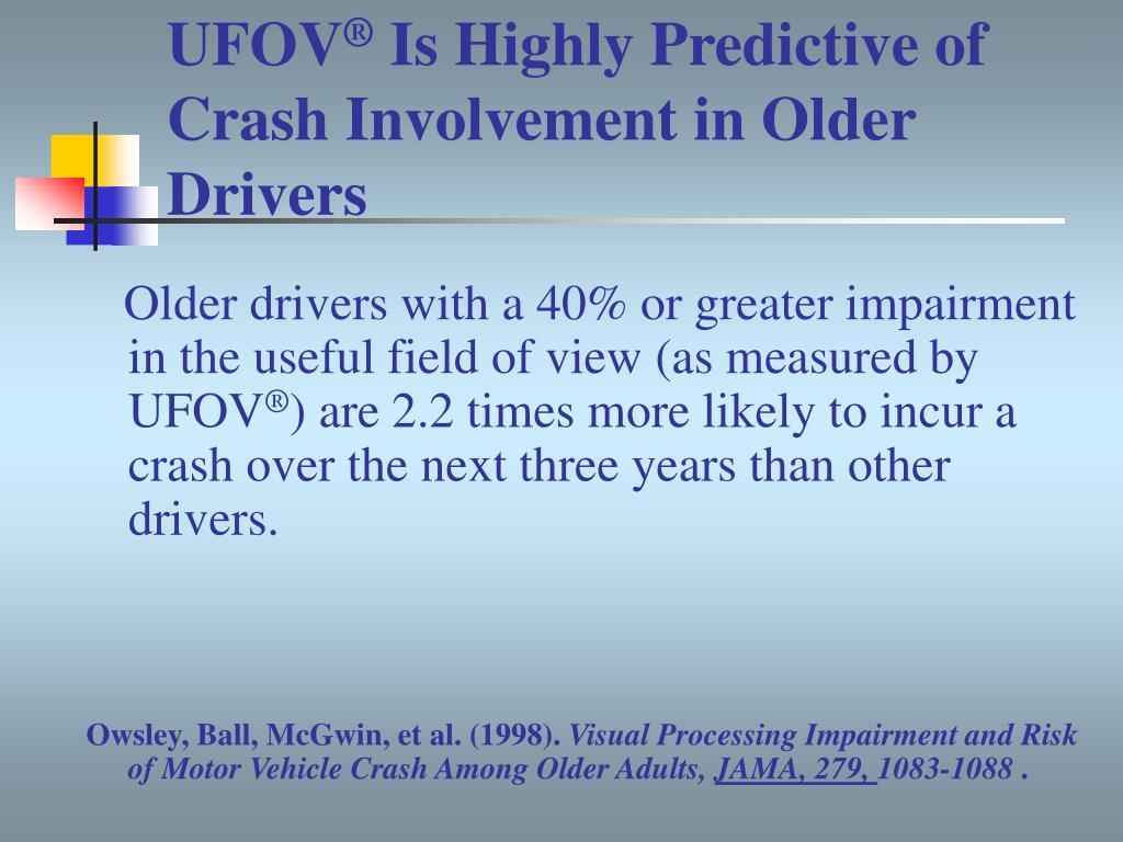 Older drivers with a 40% or greater impairment in the useful field of view (as measured by UFOV