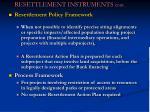 resettlement instruments cont