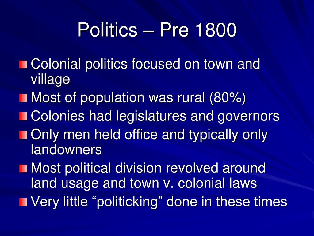 Politics – Pre 1800