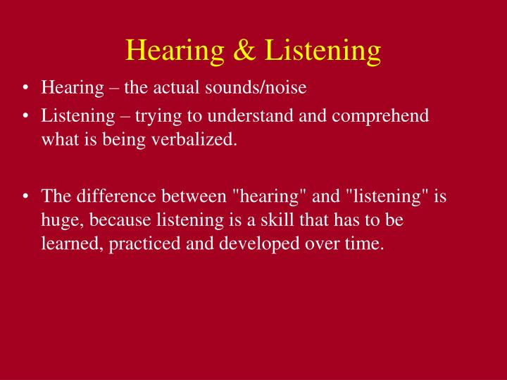 Hearing & Listening