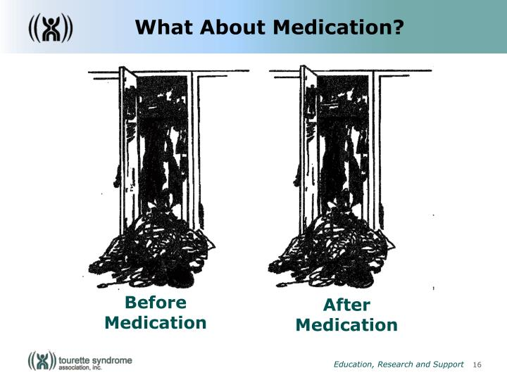 What About Medication?