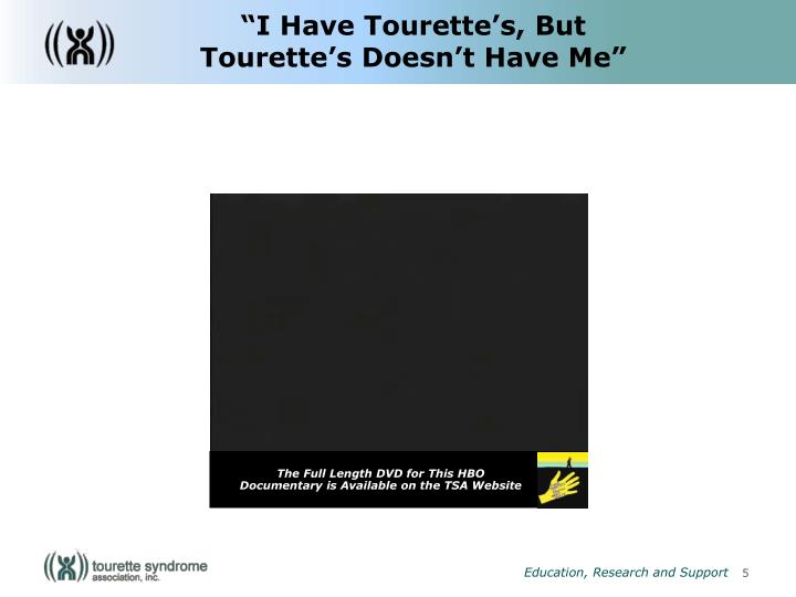 """I Have Tourette's, But"
