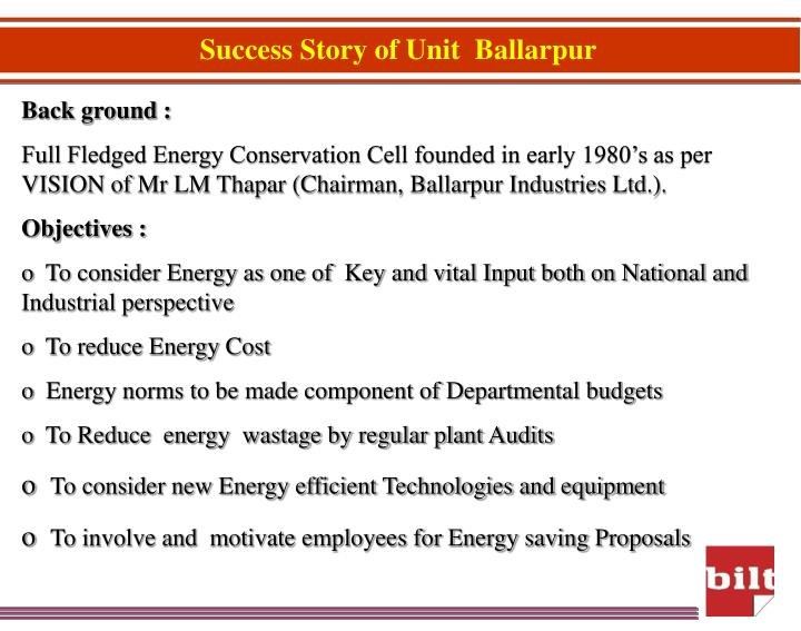 Success Story of Unit  Ballarpur