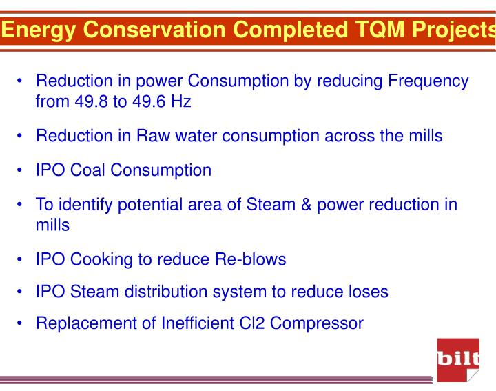 Energy Conservation Completed TQM Projects