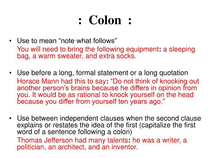 :  Colon  :