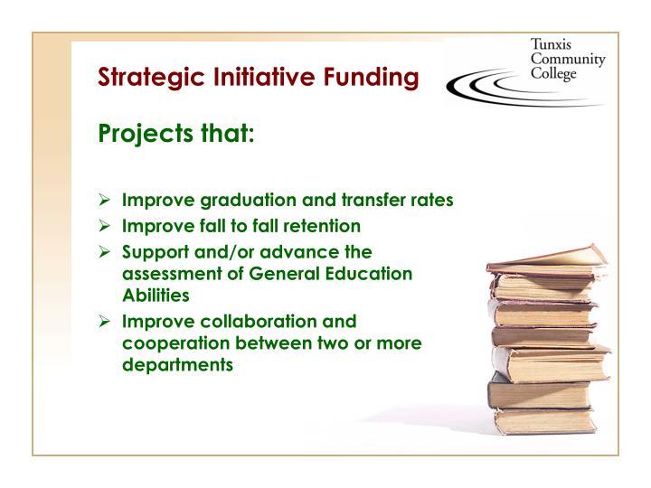 Strategic Initiative Funding