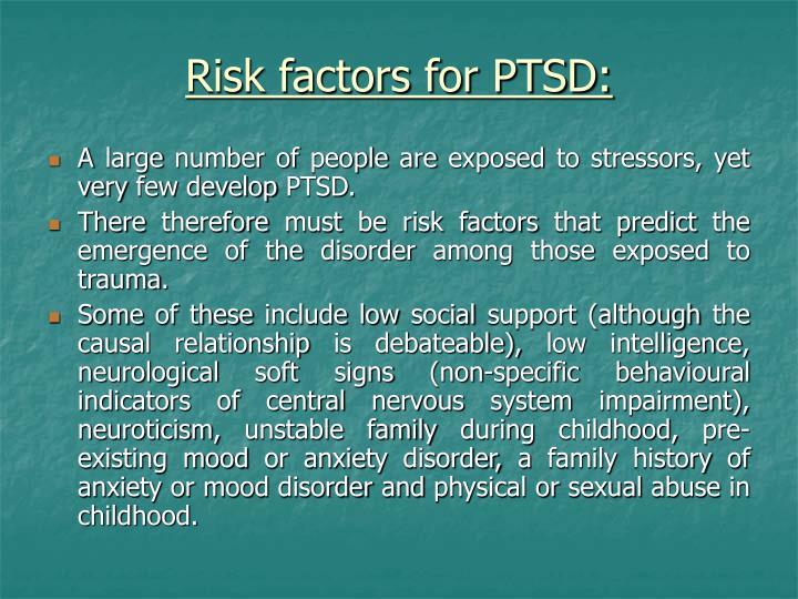 Risk factors for PTSD: