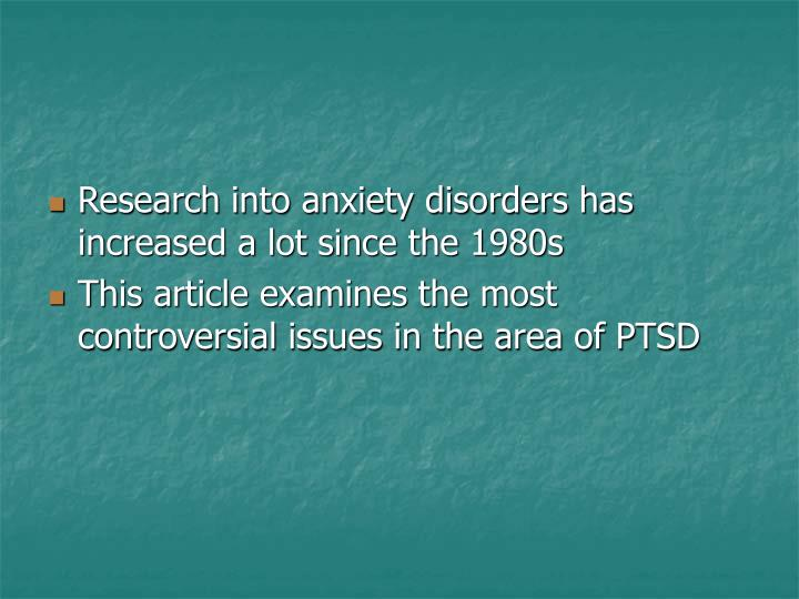 Research into anxiety disorders has increased a lot since the 1980s
