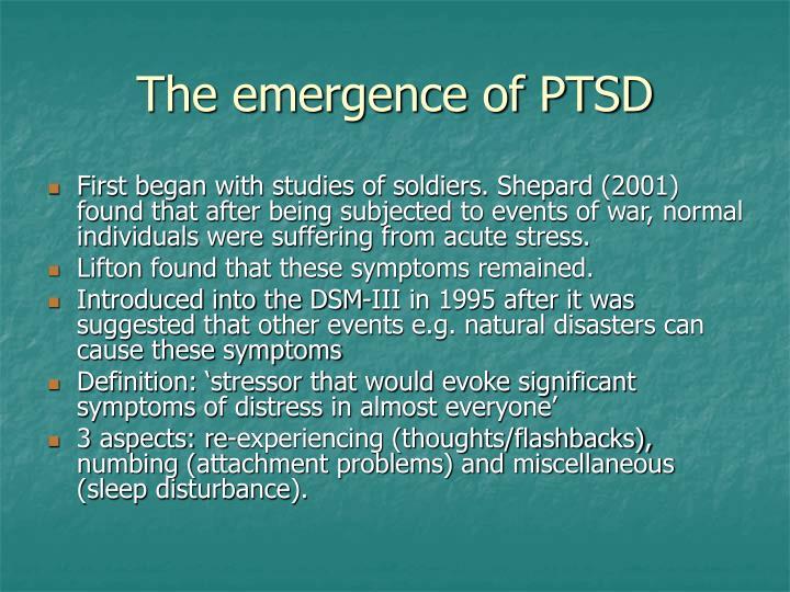 The emergence of PTSD
